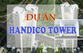 Dự án thi công cơ điện Handico Tower