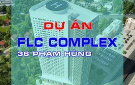 Dự án thi công cơ điện FLC Complex Phạm Hùng