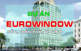 Dự án thi công Cơ điện Eurowindow Nghệ An